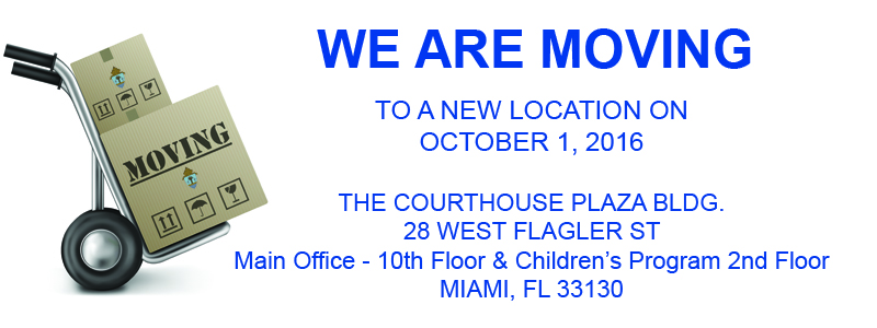 We are moving to 28 W Flagler ST, STE 1000